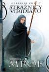 Strażnicy Veridianu. Mrok - Marianne Curley