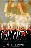 Giving Up the Ghost (13 Shades of Red) - S.A. Price;Stella and Audra Price;Stella Price;Audra Price