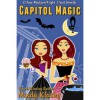 Capitol Magic - Mindy Klasky