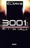 3001: Odyseja Kosmiczna Finał - Arthur C. Clarke