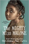 The Mighty Miss Malone -