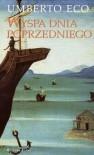 Wyspa dnia poprzedniego - Eco Umberto