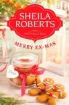 Merry Ex-Mas - Sheila Roberts