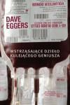 Wstrząsające dzieło kulejącego geniusza - Dave Eggers