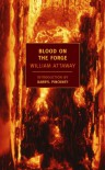 Blood on the Forge (New York Review Books Classics) - William Attaway