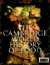 The Cambridge World History of Food (2-Volume Set) - Kenneth F. Kiple, Kriemhild Coneè Ornelas