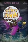 The Secret of Zoom - Lynne Jonell