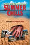 Summer Chills: Tales of Vacation Horror - Stephen Jones