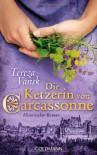 Die Ketzerin von Carcasonne - Tereza Vanek
