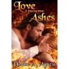 Love from the Ashes - Denise A. Agnew