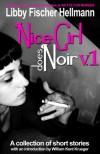 Nice Girl Does Noir, Vol. 1 - William Kent Krueger, Libby Fischer Hellmann