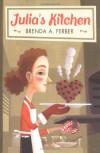 Julia's Kitchen - Brenda A. Ferber