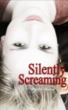 Silently Screaming - Dawn Husted