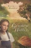 Gentle's Holler (Maggie Valley Novels) - Kerry Madden