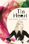 Tin Heart - Shivaun Plozza