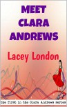 Meet Clara Andrews: The first in the Clara Andrews series. - Lacey London