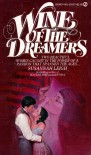 Wine of the Dreamers - Susannah  Leigh