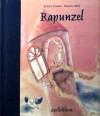 Rapunzel - Martina Mair, Brothers Grimm, Jacob Grimm, Wilhelm Grimm