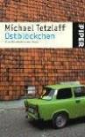 Ostblöckchen: Eine Kindheit in der Zone - Michael Tetzlaff