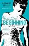 Beautiful Beginning (Beautiful Bastard) - Christina Lauren
