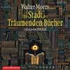 Die Stadt der Träumenden Bücher  - Walter Moers, Dirk Bach