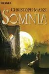 Somnia - Christoph Marzi, Dirk Schulz