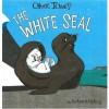 The White Seal - Rudyard Kipling