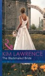 The Blackmailed Bride (Mills & Boon Modern) - Lawrence Block
