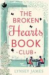 The Broken Hearts Book Club - Lynsey James