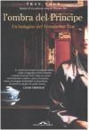 L'ombra del principe. Un'indagine del Mandarino Tan - Tran-Nhut
