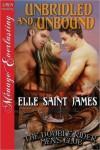 Unbridled and Unbound - Elle Saint James