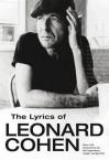 The Lyrics of Leonard Cohen. - Leonard Cohen