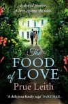 The Food of Love: Book 1, Laura's Story (Food of Love 1) - Prue Leith