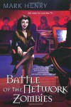Battle of the Network Zombies (Amanda Feral, Book 3) - Mark Henry
