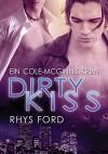 Dirty Kiss (Deutsch) (Ein Cole-McGinnis-Krimi 1) - Rhys Ford, Teresa Simons