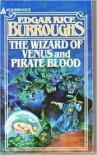 The Wizard of Venus - Edgar Rice Burroughs