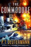 The Commodore: A Novel - P. T. Deutermann