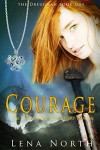 Courage (The Dreughan #1) - Lena North