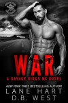 War (Savage Kings MC Book 4) - Lane Hart, D.B. West
