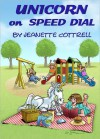Unicorn on Speed Dial - Jeanette Cottrell