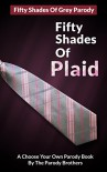 Fifty Shades of Plaid - Parody Brothers
