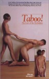 Taboo!: The Lure of the Forbidden -