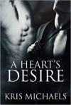 A Heart's Desire - Kris Michaels