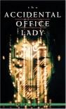 The Accidental Office Lady - Laura Kriska