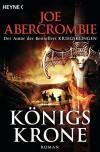 Königskrone - Joe Abercrombie, Kirsten Borchardt