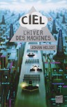 Hiver Des Machines(l') (French Edition) - Johan Heliot