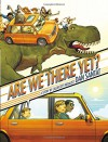 Are We There Yet? - Dan Santat