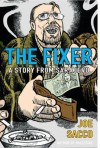 The Fixer: A Story from Sarajevo - Joe Sacco