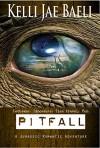 Pitfall (A Jurassic Romantic Adventure): Lesbians. Dinosaurs. Time-Travel. Fun. - Kelli Jae Baeli