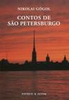Contos de São Petersburgo - Nikolai Gogol, Filipe Guerra, Nina Guerra